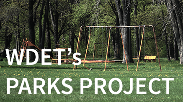 WDET's Parks Project