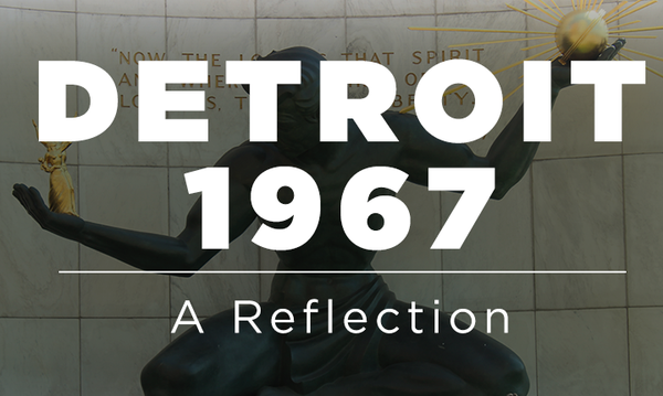 Detroit '67: A Reflection