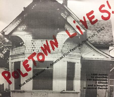 """Poletown Lives"" documentary posterFlier Courtesy of George Corsetti, Photo: Laura Herberg"