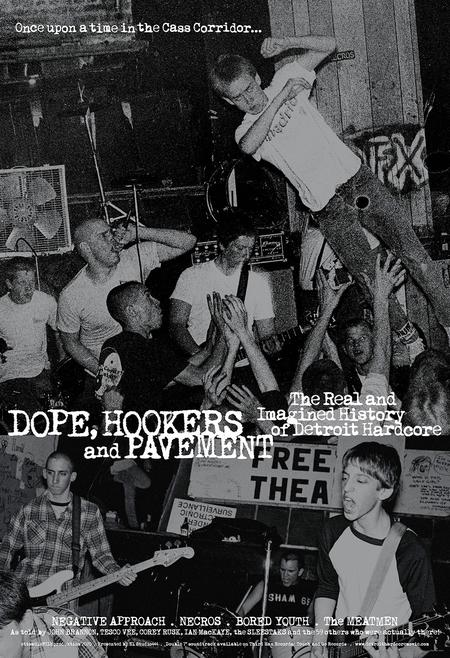 "The poster for ""Dope, Hookers and Pavement"" documentary about Detroit's hardcore punk scene.Courtesy of Otto Buj"