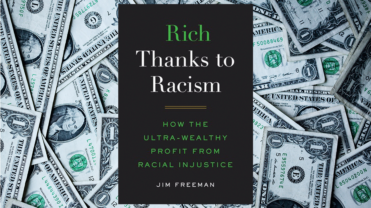 Civil Rights Attorney Jim Freeman Explores How the Ultra-Rich Profit from  Racial Injustice in New Book   WDET